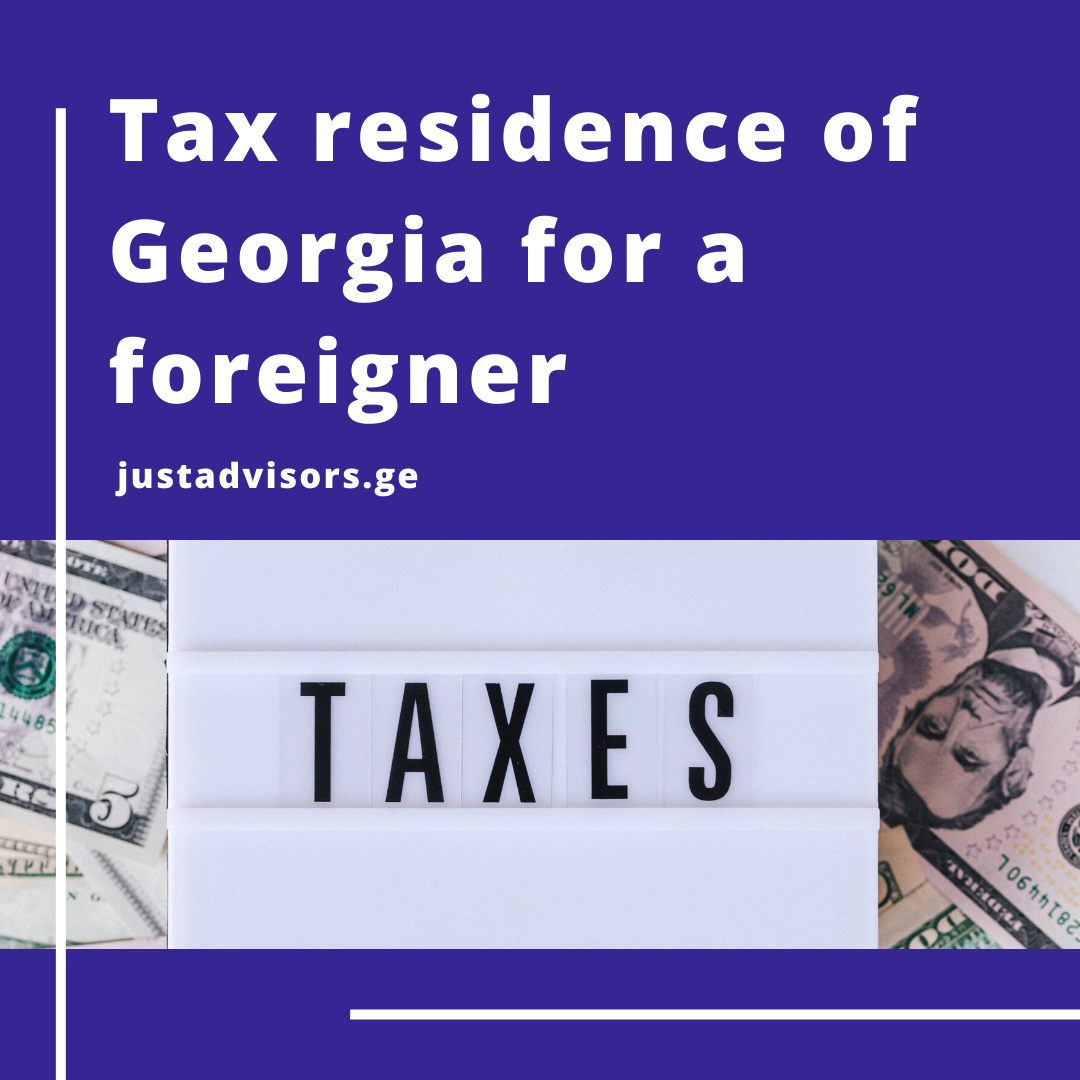 TAX RESIDENCE OF GEORGIA FOR A FOREIGNER