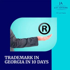 Register a Trademark in Georgia in 10 days!